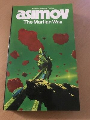 Isaac Asimov's Paperback Book - The Martian Way - Panther Science Fiction 1985