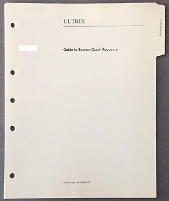 Digital DEC ULTRIX Guide To System Crash Recovery 1990