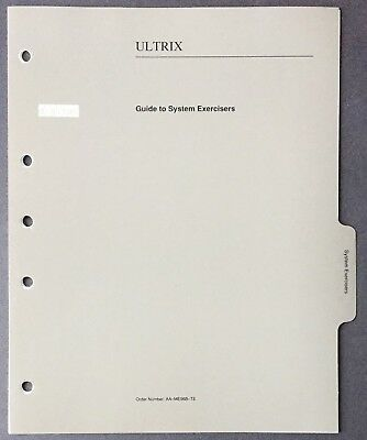 Digital DEC ULTRIX Guide To System Exercisers 1990