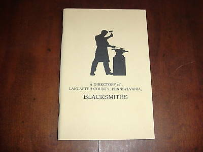 DIRECTORY OF BLACKSMITH OF LANCASTER COUNTY PA 2001 bk