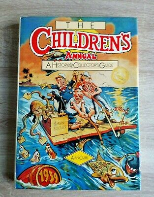 The Childrens Annual  History And Collectors Guide (1988) Vintage Hardback Book
