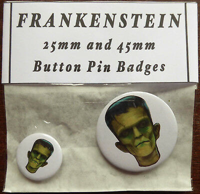 FRANKENSTEIN MONSTER Pair of Round Button Pin Badges 25mm & 45mm Mary Shelley