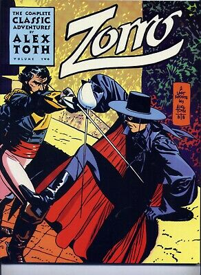The Complete Classic Adventures  by Alex Toth  Zorro Volume Two 1998 Image 1st