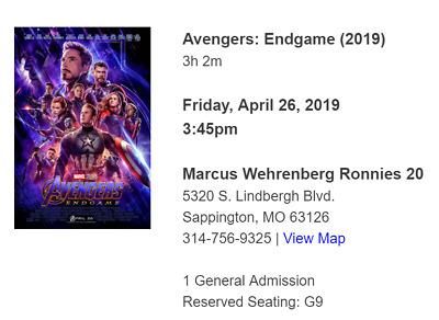 Avengers Endgame Ticket 3D April 26th mid-row Marcus Ronnies 20 St. Louis