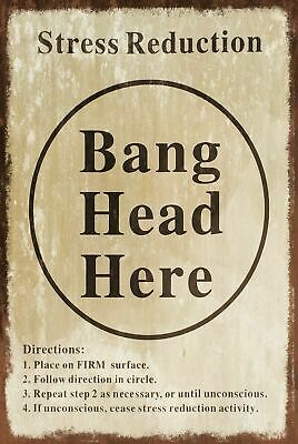 Bang Head Here Stress Reduction Humorous Vintage Retro style Metal Sign, plaque,