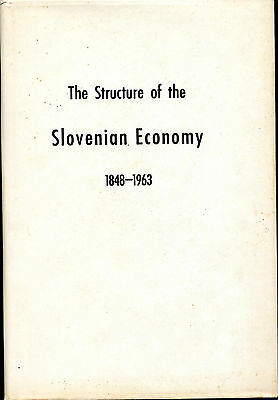 Rare - The Structure of the Slovenian Economy, 1848-1963