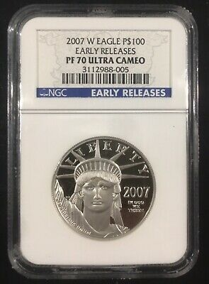 2007 W 1 oz $100 Platinum American Eagle Proof  NGC PF 70 ULTRA Early Release