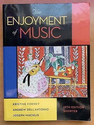 THE ENJOYMENT OF Music An Introduction To Perspective