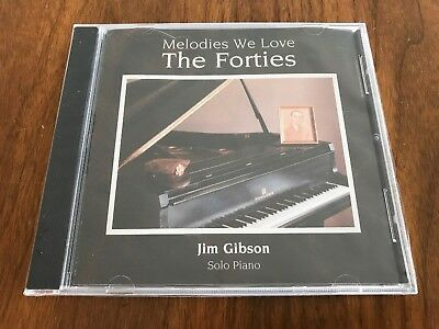 MELODIES WE LOVE THE FORTIES JIM GIBSON SOLO PIANO 40's 16