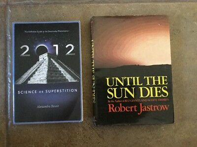 2012 Science Or Superstition:Guide To The Doomsday Phenom. & Until The Sun Dies