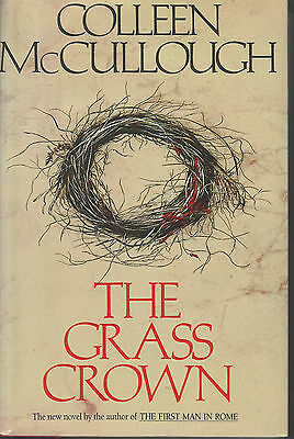 Masters of Rome: The Grass Crown No. 2 by Colleen McCullough 1991 Hardcover Book