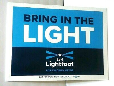 *HISTORY has been Made* LORI LIGHTFOOT 2x Sided Chicago Mayor Campaign Yard Sign