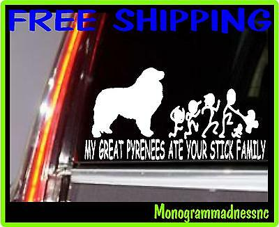 My Great Pyrenees Ate Your Stick Family Vinyl Decal Sticker Car Truck