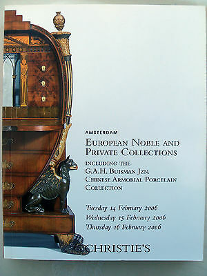 Christie's Catalogue Amsterdam - European Noble & Private Colls 2006 - 498 Pages