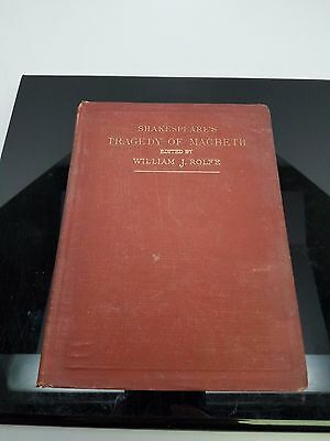 Shakespeares Tragedy of Macbeth 1905 Edited by William J Rolfe