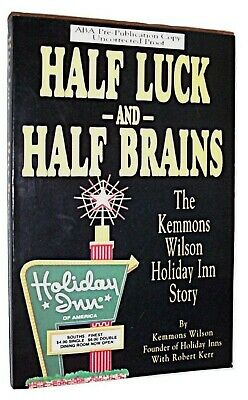 Half Luck and Half Brains Kemmons Wilson Holiday Inn Story Uncorrected Proof ARC