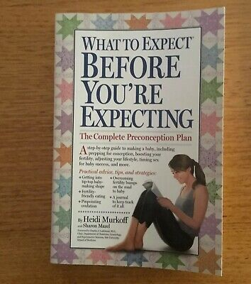 What to Expect Before You're Expecting by Heidi Murkoff (Paperback / softback)
