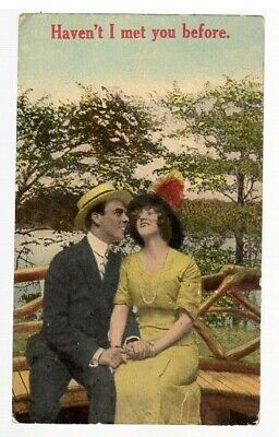Haven't I Met You Before. antique humorous romance postcard, not mailed