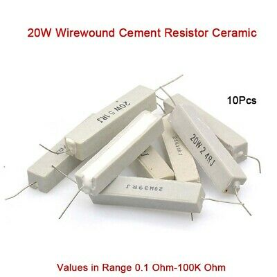 10Pcs 20W Wirewound Cement Resistor Ceramic Values in Range 0.1 Ohm-100K Ohm