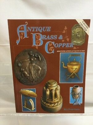 Antique Brass & Copper Identification & Value Guide by Gaston, Mary Frank