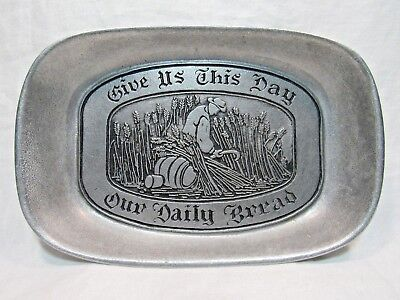 """Wilton Armetale Pewter Bread Tray """"Give Us This Day Our Daily Bread"""" EUC"""
