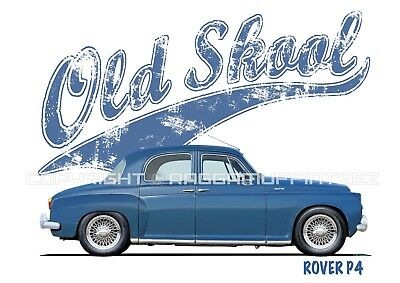 ROVER P4 t-shirt. OLD SKOOL. CLASSIC CAR. MODIFIED. RETRO.