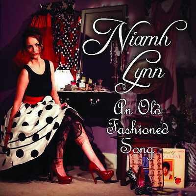 NIAMH LYNN - AN OLD FASHIONED SONG (Signed copies)