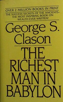 The Richest Man in Babylon by George S. Clason .H/B New