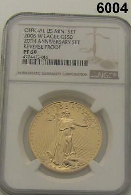 2006 W Gold Reverse Proof Rare! Ngc Certified Pf69 20Th Ann. 1 Oz Gold #6004