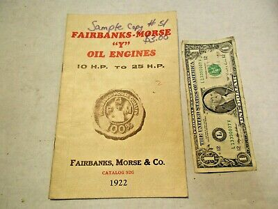"replica 1922 Fairbanks-Morse ""Y"" Oil Engines 10 to 25 H.P Catalog 92G - NR"