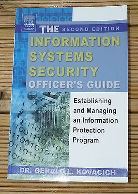 The Information Systems Security Officer's Guide: Establishing and Managing...