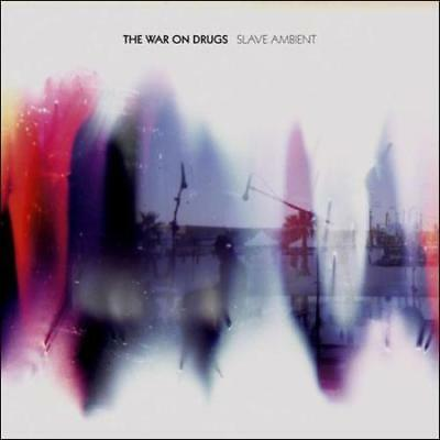 The War On Drugs Slave Ambient New Cd Sealed Free Uk Fast Post From The Uk