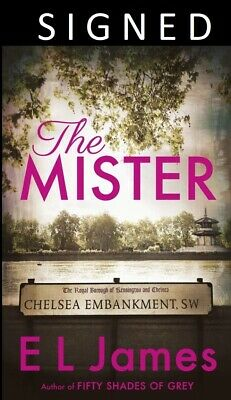 SIGNED E L JAMES - The Mister - Paperback First Edition Book - 50 Shades of Grey