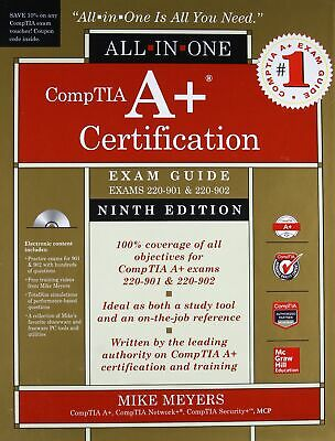 CompTIA A+ Certification All-in-One Exam Guide, Ninth Edition (Exams 220-901 &