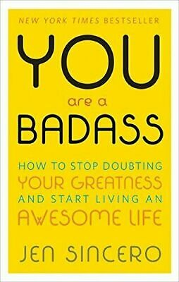 You Are a Badass®: How to Stop Doubting.. by Jen Sincero E-book[PDF,Kindle,Epub]