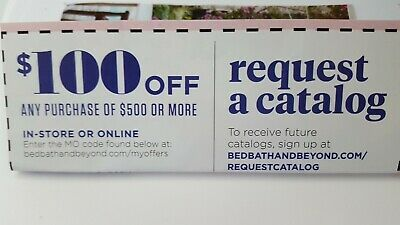 TWO Bed Bath and Beyond Coupons Save $100 off $500 In Store or Online