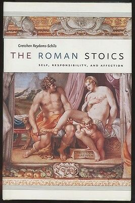 THE ROMAN STOICS  by  GRETCHEN REYDAMS-SCHILS  Hardcover