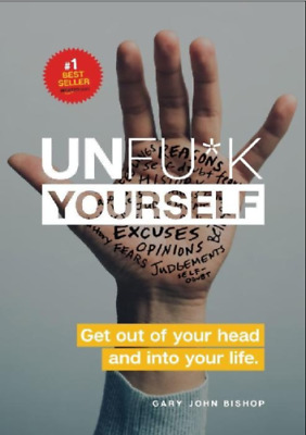 Unfu*k Yourself: Get Out of Your Head and into Your Life (E-BooK){PDF,kindle)