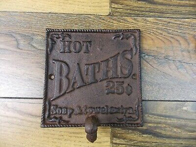 "Cast Iron 5 1/4"" x 5 1/4"" HOT BATHS 25 Cents Towel Robe Holder Hook Hanger"