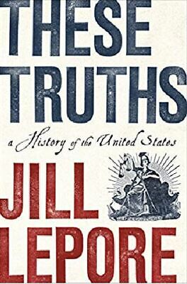These Truths: A History of the United States (pdf book)