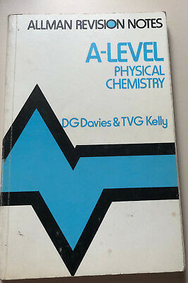 Vintage A-LEVEL PHYSICAL CHEMISTRY - Allman Revision Notes - Davies & Kelly