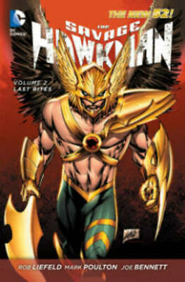 Savage Hawkman Volume 2: Wanted TP (The New 52), Liefeld, Rob, New Book