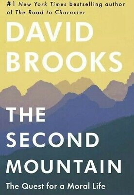 The Second Mountain by David Brooks- Hardcover-New
