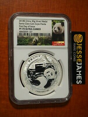2018 China 30G Proof Silver Panda Ngc Pf70 First Day Issue Santa Clara Coin Expo
