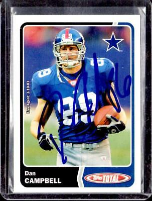 2003 Topps Total NY GIANTS DALLAS COWBOYS DAN CAMPBELL AUTOGRAPH Card with COA