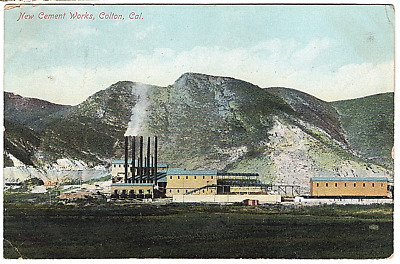 Vintage Postcard New Cement Works Colton California Postmark 1910 J21A