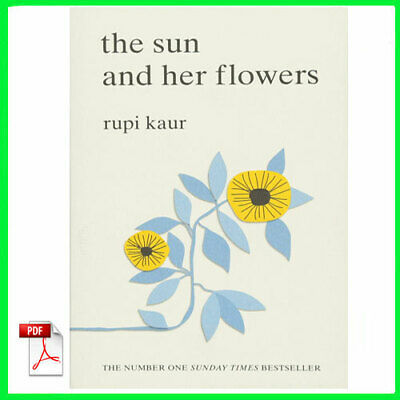 The Sun and Her Flowers by Rupi Kaur (E-book) {PDF}