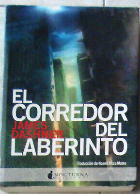 Libro: El Corredor del Laberinto. James Dashner. Buen Estado.