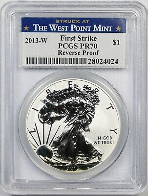 2013-W Silver Eagle $1 Reverse Proof PR 70 PCGS Struck at West Point Mint F/S