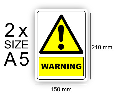 A5 Warning Stickers pack of 2 Self Adhesive Vinyl,Sign,Waterproof